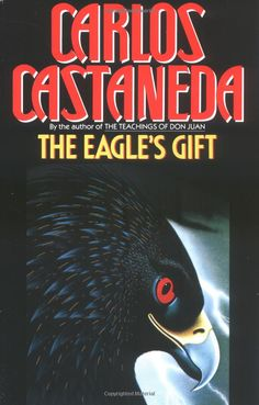 The Eagle's Gift, by Carlos Castaneda