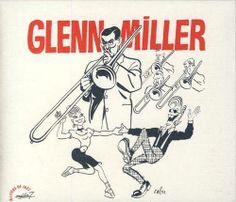 Cabu 1999 Glenn Miller: Masters of Jazz (Cabu Collection) [Média 7 (Musisoft) R2CD 8014 (3356579580144)] #albumcover #portrait
