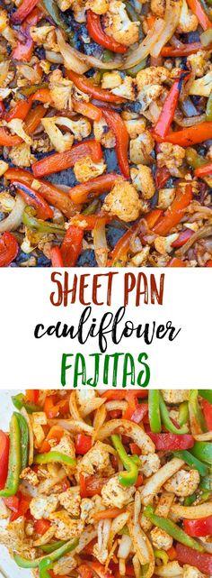 Sheet Pan Cauliflower Fajitas- Roasted Cauliflower, peppers and onions make the BEST vegetarian fajitas ever!