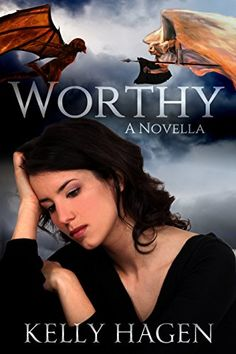 Worthy (Worth Fighting For Book 1) by Kelly Hagen