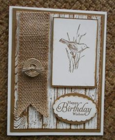 Simply sketched hardwood birthday -  Germaine C. Meilach (FL) Birthday Cards For Boys, Masculine Birthday Cards, Handmade Birthday Cards, Masculine Cards, Male Birthday, Hand Made Greeting Cards, Greeting Cards Handmade, Stampin Up, Burlap Card