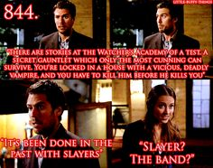 "Little Buffy things 844. ""Slayer? The band?"" Fred, you little pothead. Angel"