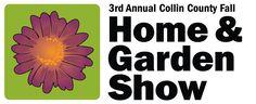 3rd Annual Collin County Fall Home & Garden Show | Show Technology