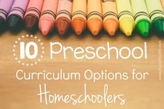 10 Preschool Curriculum Options for Homeschoolers
