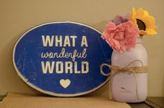 Distressed What a Wonderful World oval sign by CreightonCreative wood signs, wall art, distressed sign, gallery wall,   follow @creightoncreativeshop on Instagram for special offers