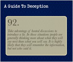 A Guide To Deception — NOTE: It should be common sense, but I feel I have...