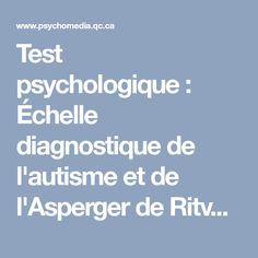 Test psychologique: Échelle diagnostique de l'autisme et de l'Asperger de Ritvo (RAADS-14 Screen)