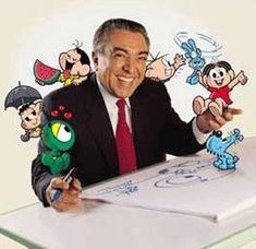 Mauricio de Souza - Like this cartoonist and love Monica's gang