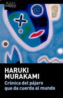 La musa y el espíritu: Crónica del pájaro que da cuerda al mundo. Haruki Murakami. Crítica.