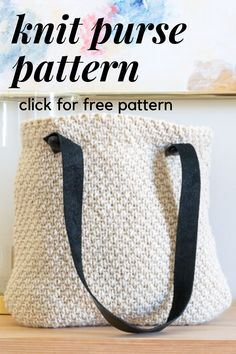 This Knit Purse Pattern uses the Half-Linen Stitch for the body of the purse. This easy to make handbag is lined and features detachable leather handles for easy washing. Quick Knitting Projects, Beginner Knitting Patterns, Knitting Stitches, Knitting Designs, Yarn Projects, Free Knitting, Knitted Washcloths, Knitted Bags, Diy Knit Purse