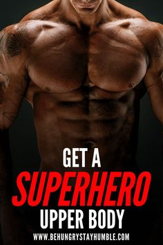 Build your body into a chiseled superhero physique with this high intensity weight training upper bo Muscle Fitness, Fitness Tips, Mens Fitness, Fitness Exercises, Health Fitness, Body Weight, Weight Loss, Losing Weight, Muscle Weight