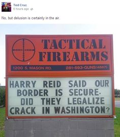 Ted Cruz just posted the latest gun store sign, and it's awesome ...