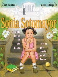 Sonia Sotomayor: A Judge Grows in the Bronx/La juez que crecio en el Bronx by Jonah Winter, illustrated by Edel Rodriguez. (Biography/Bilingual) Find it in the Spanish/Bilingual section under SP KF 8745 2009 j. Puerto Rico, Sonia Sotomayor, Hispanic Heritage Month, Supreme Court Justices, Inspiration For Kids, Children's Literature, American Literature, Women In History, Black History