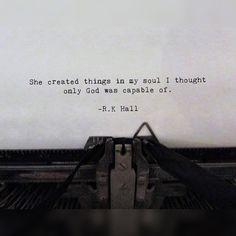 R.K Hall  @wordsaremybrush on Instagram