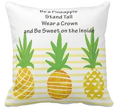 Kissenday 18X18 Inch Be a Pineapple Stand Tall Wear a Crown and Be Sweet on the Inside Quote Cotton Polyester Decorative Home Decor Sofa Couch Desk Chair Bedroom Car Gift Square Throw Pillow Case Theme: Bright Cute Fun Inspirational Saying Decrative Collection Valentine's Day Lovely Birthday Cool Novelty Present watercolor motto Monogrammed preppy gal inspirational quote hipster chic knit unique friends family Hand Lettered Typography Poster Tropical living room, bedroom, office, dining