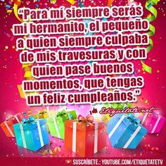 Extraordinarias Deseos de Cumpleaños para mi hermano VER EN ░▒▓██► http://etiquetate.net/extraordinarias-deseos-de-cumpleanos-para-mi-hermano/