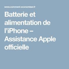 Batterie et alimentation de l'iPhone – Assistance Apple officielle