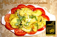 Aloo Gobhi ~ Cauliflower and potatoes cooked in fresh onions, tomatoes, and spices at the Original Tandoori Kitchens Best Butter, Butter Chicken, Onions, Indian Food Recipes, Tomatoes, Vancouver, Cauliflower, Kitchens, Spices