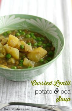 Warm up with a bowl of this Curried Lentil and Potato Soup. - The Pretty Bee