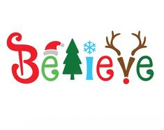 Believes Christmas SVG, Believe Svg,Believes cut files svg,Believes Silhouette Cricut ,Believes in C Christmas Svg, Christmas Shirts, Christmas Time, Christmas Decorations, Christmas Decals, Cute Christmas Sayings, Christmas Quotes For Kids, Christmas Clipart Free, Merry Christmas Quotes