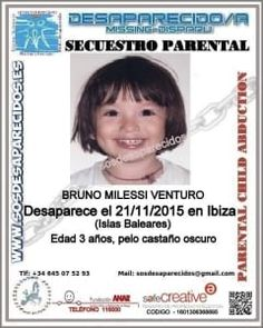 Bruno Milessi Venturo missing since November 21, 2015 in Ibiza (Spain). 3 years old at the time when he desappeared.