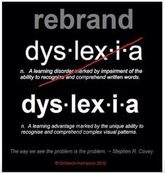 Great Quote about Dyslexia!