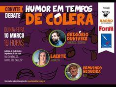 Perfeito ! ;-) Humor em tempos de cólera com Gregório Duvivier, Laerte e Bemvindo Sequeira
