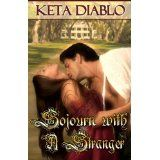 Sojourn With A Stranger (Kindle Edition)By Keta Diablo