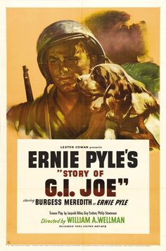 The Story of G. Joe is a 1945 Drama, War film directed by William A. Wellman and starring Burgess Meredith, Robert Mitchum. Movie Poster Art, Film Posters, Gi Joe Movie, War Film, Hd Movies Online, Tv Shows Online, Classic Movies, Vintage Movies, Film Movie