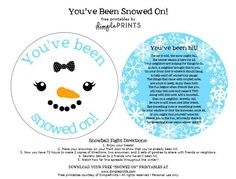 You've Been Snowed on Free Prints Girl Snowman - Great way to get the neighbors to be social with one another. Christmas Activities, Christmas Printables, Christmas Projects, Holiday Crafts, Holiday Fun, Christmas Ideas, Holiday Ideas, Christmas Decorations, Neighbor Christmas Gifts