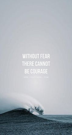 Without fear there cannot be courage. http://www.v3apparel.com/MADETOMOTIVATE Download this phone wallpaper and many more for motivation on the go at www.V3Apparel.com / Fitness Motivation / Workout Quotes / Gym Inspiration / Motivational Quotes / Motivation