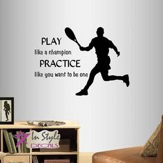Wall Vinyl Decal Home Decor Art Sticker Play Like a Champion Practice Like You Want To Be One Phrase Quote Lettering Tennis Player Boy Man Sport Sportsman Room Removable Stylish Mural Unique Design * You can get more details by clicking on the image. #QuotesforHomeDecor