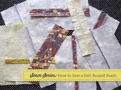 How to sew a self-bound seam (a Craftsy photo tutorial) ...