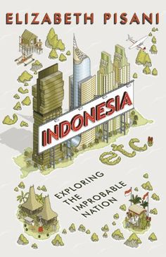 Indonesia Etc.: Exploring the Improbable Nation by Elizabeth Pisani http://www.amazon.co.uk/dp/1847086543/ref=cm_sw_r_pi_dp_vyiIvb0FX2K92
