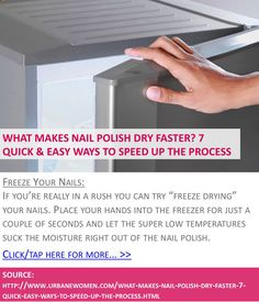 What makes nail polish dry faster? 7 quick & easy ways to speed up the process - Freeze your nails - Click for more: http://www.urbanewomen.com/what-makes-nail-polish-dry-faster-7-quick-easy-ways-to-speed-up-the-process.html
