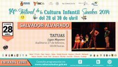 Programación 14° Festival de la Cultura Infantil Sinaloa 2014. Salvador Alvarado.