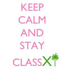 Alpha Xi Delta: Keep Calm and Stay ClassXi