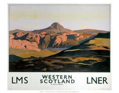 Travel poster produced for the London & North Eastern Railway (LNER) and the London, Midland & Scottish Railway (LMS), to promote rail travel to Western Scotland. The poster shows a mountainous landscape with a loch. Artwork by Norman Wilkinson Train Posters, Railway Posters, Nostalgia, British Travel, Tourism Poster, Travel Ads, Vintage Travel Posters, Vintage Ads, Retro Posters
