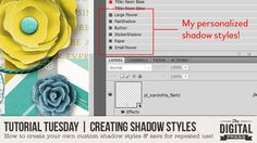 Tutorial Tuesday | Creating Your Own Shadow Styles | The Digital Press