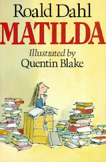 Matilda | I read this when I was 10. Her spirit still remain in my soul 'till today!
