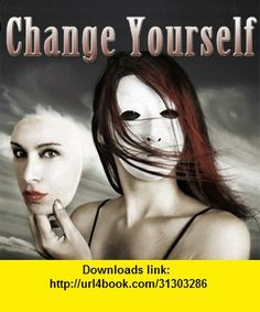 Change Yourself, iphone, ipad, ipod touch, itouch, itunes, appstore, torrent, downloads, rapidshare, megaupload, fileserve