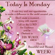 Today is Monday Have a blessed week🙏🙏🙏 . Monday Morning Blessing, Monday Morning Quotes, Good Morning Sister, Good Monday Morning, Good Morning Prayer, Morning Wish, Good Morning Images, Happy Monday Quotes, Morning Morning