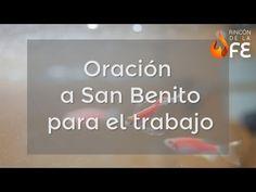 Oración a San Benito para el trabajo - Oraciones poderosas para el trabajo - YouTube