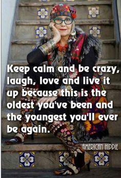 Keep Calm be crazy