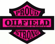 Proud. Strong. Oilfield.. 'nuf said ;) Oilfield Girlfriend, Oilfield Trash, Oilfield Wife, Oilfield Quotes, Facebook Mom, Oil Refinery, Oil Industry, Oil Rig, Silhouette Machine