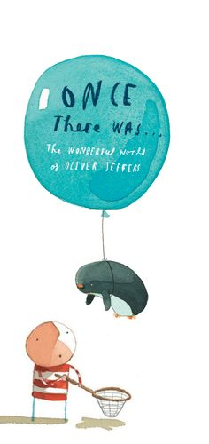 New Exhibition for Autumn 2014: The Wonderful World of Oliver Jeffers at Discover < News < About < Discover Children's Story Centre