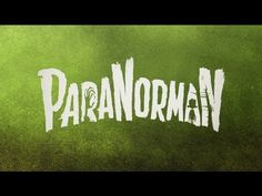 ParaNorman | A Norman Childhood