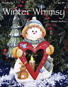 Winter Whimsy Vol 4 by Renee Mullins