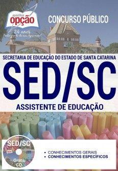 Apostila - ASSISTENTE DE EDUCAÇÃO - Concurso SED SC 2017 Concurso SED SC 2017   Apostilas Opção