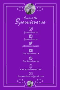 Contact the Spoonieverse! If you want to contact us for some reason, there's a number of ways you can do that: 1) ON SITE: You can leave a message in the comment section below any post or page on this site. If you don't want your message to be visible on the site, just start by writing ANONYMOUS and it will be our secret. Want You, You Can Do, Just Start, Contact Us, Anonymous, Messages, Number, Writing, I Want You
